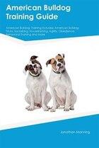 American Bulldog  Training Guide American Bulldog  Training Includes: American Bulldog  Tricks…