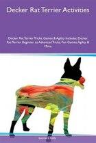 Decker Rat Terrier Activities Decker Rat Terrier Tricks, Games & Agility Includes: Decker Rat…
