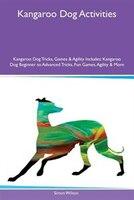 Kangaroo Dog Activities Kangaroo Dog Tricks, Games & Agility Includes: Kangaroo Dog Beginner to…