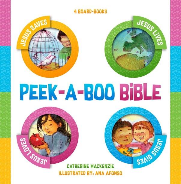 Peek-a-boo Bible: 4 Board-books by Catherine MacKenzie