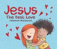 Jesus -  The Best Love