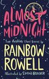 Almost Midnight Two Short Stories Book By Rainbow Rowell
