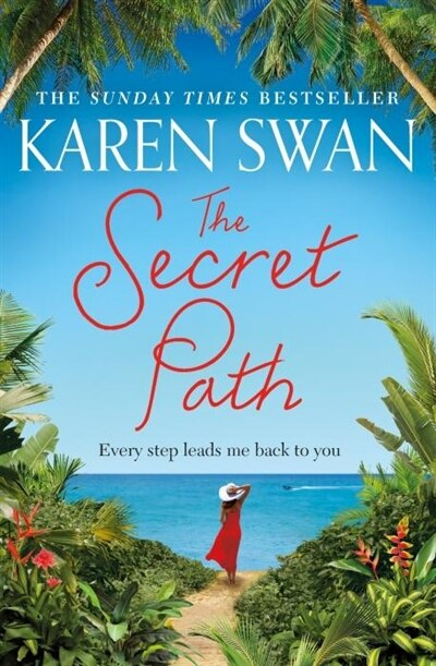 The Secret Path by Karen Swan