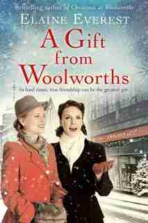 A Gift From Woolworths by Elaine Everest