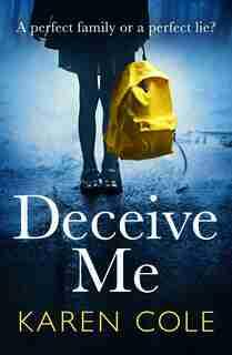 Deceive Me by Karen Cole