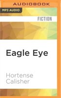 Eagle Eye: A Novel