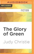 The Glory Of Green