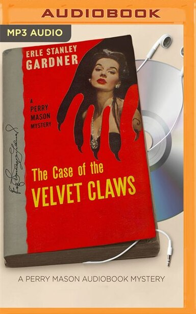 The Case of the Velvet Claws by Erle Stanley Gardner