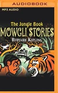 The Jungle Book: Mowgli Stories by Rudyard Kipling