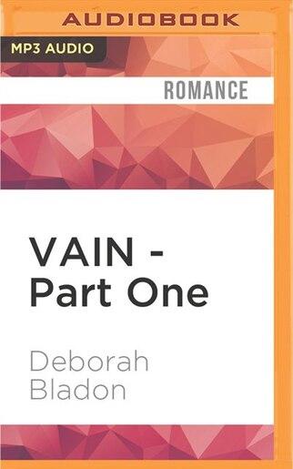 Vain Part One Book By Deborah Bladon Audio Book Cd Chapters