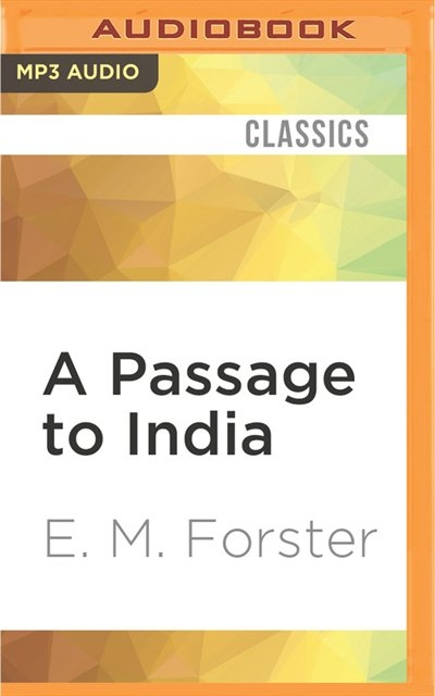 a literary analysis of a passage to india by e m forster Em forster found a style and evident in many of his literary works is an analysis of in his other novel a passage to india, forster's female.