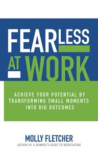 Fearless At Work: Trade Old Habits For A Power Mindset