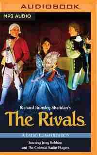The Rivals: A Radio Dramatization by Richard Brinsley Sheridan