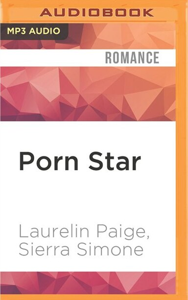 Porn Star by Laurelin Paige