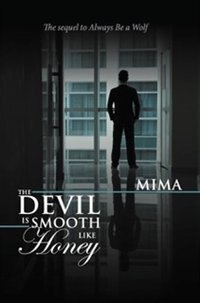 The Devil Is Smooth Like Honey by Mima