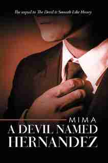 A Devil Named Hernandez by Mima