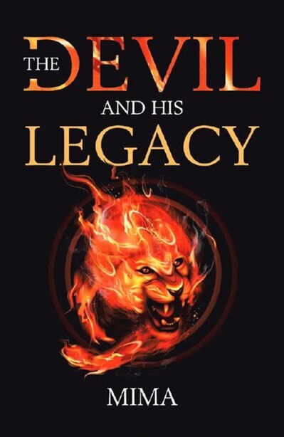 The Devil And His Legacy by Mima