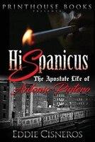 Hispanicus: The apostate life of Antonio Pintero