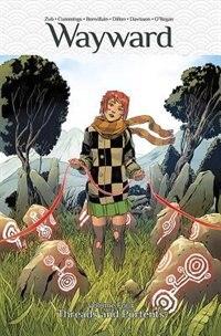 Wayward Volume 4: Threads And Portents by Jim Zub