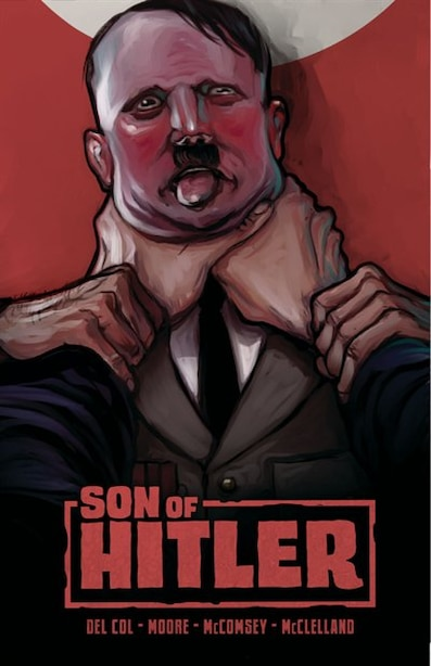 Son Of Hitler by Anthony Del Col