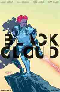 Black Cloud Volume 1: No Exit: No Exit by Jason Latour