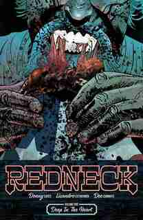 Redneck Volume 1: Deep In The Heart: Deep In The Heart by Donny Cates