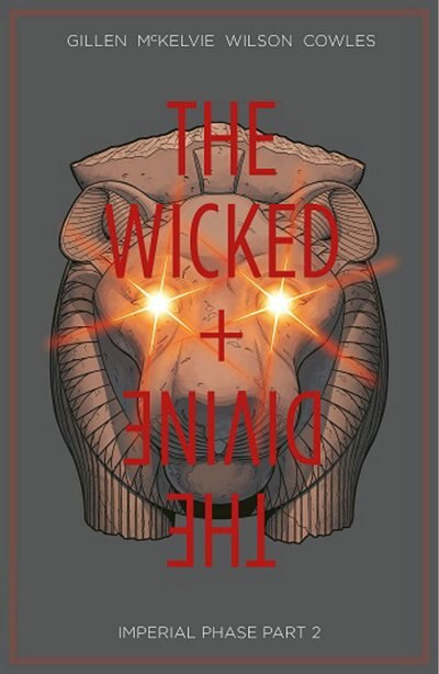 The Wicked + The Divine Volume 6: Imperial Phase Ii: Imperial Phase Ii by Kieron Gillen