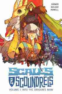 Scales & Scoundrels Volume 1: Into The Dragon's Maw: Into The Dragon's Maw by Sebastian Girner