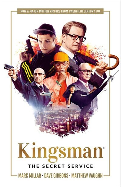 Kingsman: The Secret Service by Mark Millar