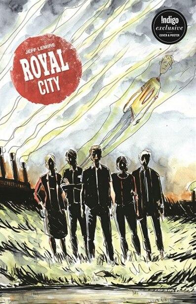 Royal City Volume 1: Indigo Exclusive Edition by Jeff Lemire