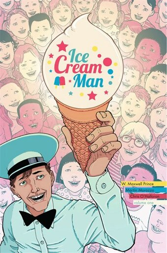 Ice Cream Man Volume 1: Rainbow Sprinkles: Rainbow Sprinkles by W.  Maxwell Prince