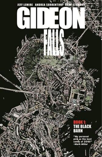 Gideon Falls Volume 1: The Black Barn: The Black Barn by Jeff Lemire