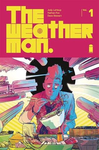 The Weatherman Volume 1 by Jody Leheup