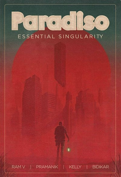 Paradiso Volume 1: Essential Singularity: Essential Singularity by Ram V