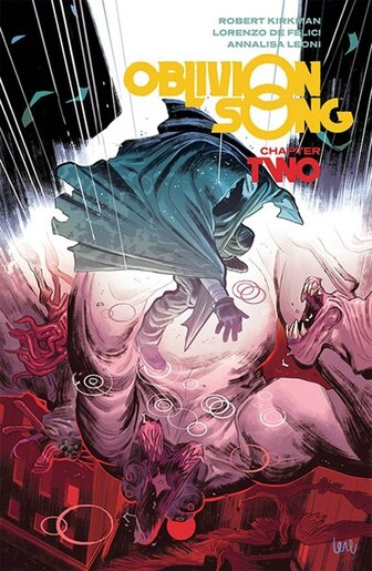 Oblivion Song By Kirkman & De Felici Volume 2 by Robert Kirkman