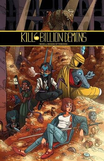 Kill 6 Billion Demons Book 3 by Tom Parkinson-morgan