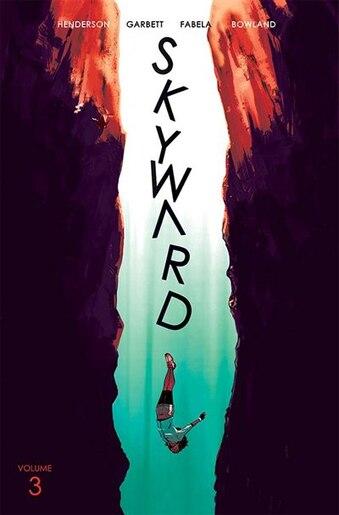 Skyward Volume 3: Fix The World by Joe Henderson