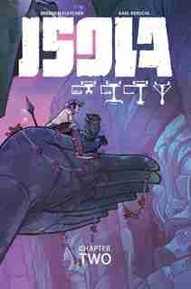 Isola Volume 2 by Brenden Fletcher