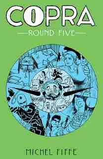 Copra Round Five by Michel Fiffe