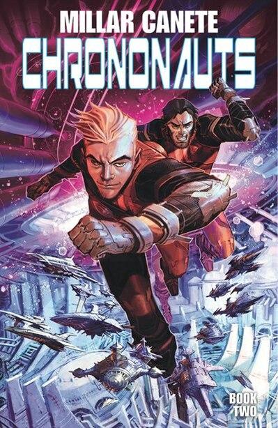 Chrononauts: Futureshock by Mark Millar