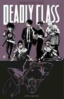 Deadly Class Volume 9: Bone Machine by Rick Remender