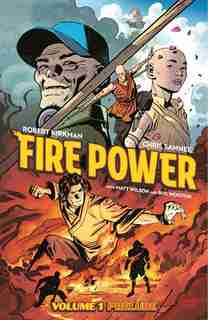 Fire Power By Kirkman & Samnee Volume 1: Prelude by Robert Kirkman