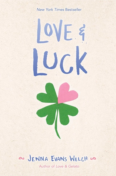 Love & Luck by Jenna Evans Welch