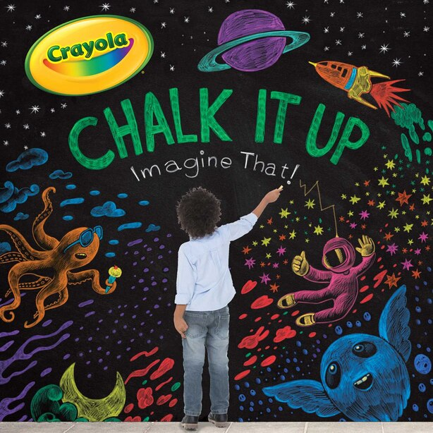 Chalk It Up: Imagine That! by Cala Spinner