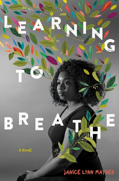 Learning to Breathe by Janice Lynn Mather