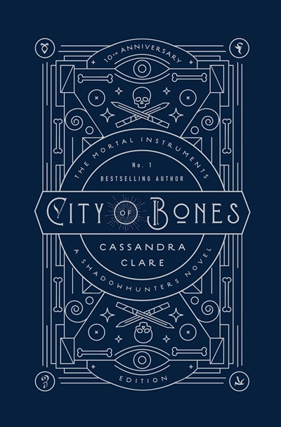 Book City of Bones: 10th Anniversary Edition by Cassandra Clare