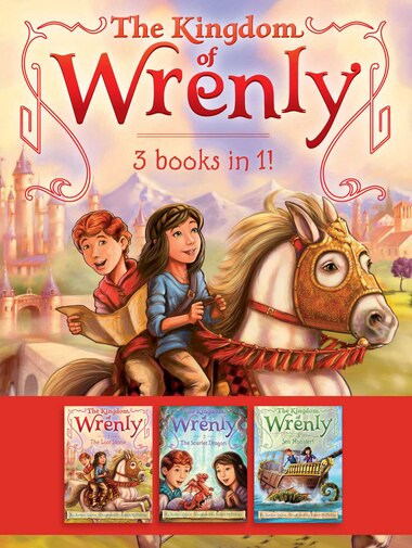 The Kingdom of Wrenly 3 Books in 1!: The Lost Stone; The Scarlet Dragon; Sea Monster! by Jordan Quinn