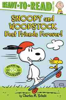 Snoopy and Woodstock: Best Friends Forever! by Charles  M. Schulz