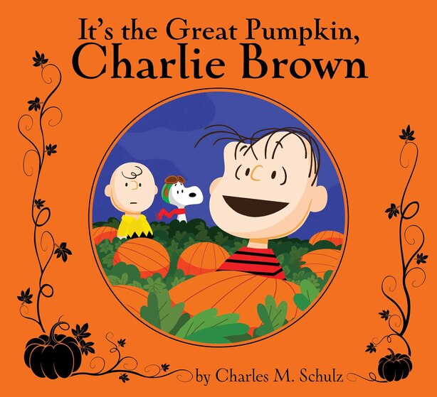 It's the Great Pumpkin, Charlie Brown: Deluxe Edition by Charles  M. Schulz