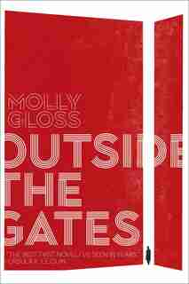 Outside the Gates by Molly Gloss